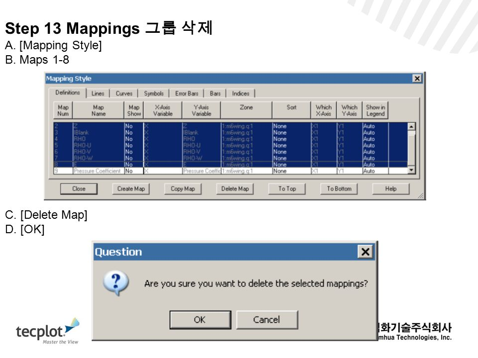 Step 13 Mappings 그룹 삭제 A. [Mapping Style] B. Maps 1-8 C. [Delete Map]
